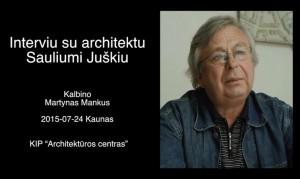 Interviu su Sauliumi Juskiu